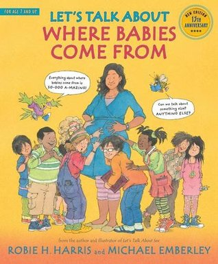 Let's Talk About Where Babies Come From: A Book about Eggs, Sperm, Birth, Babies, and Families - Paperback