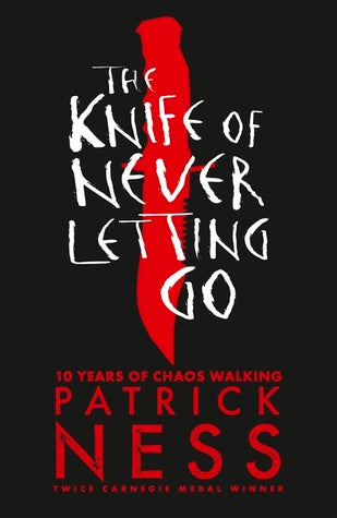Chaos Walking #1 : THE KNIFE OF NEVER LETTING GO - Kool Skool The Bookstore