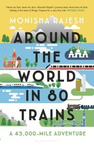 Around the World in 80 Trains : A 45,000-Mile Adventure - Kool Skool The Bookstore