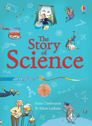 The Story of Science - Hardback