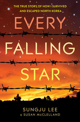 Every Falling Star: The True Story of How I Survived and Escaped North Korea - Hardback - Kool Skool The Bookstore