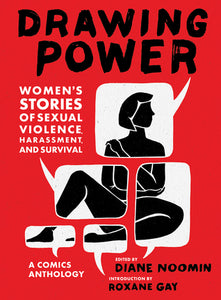 Drawing Power: Women's Stories of Sexual Violence, Harassment, and Survival - Hardback - Kool Skool The Bookstore
