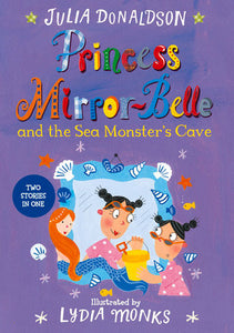 Princess Mirror : Belle And The Sea Monster's Cave - Paperback - Kool Skool The Bookstore