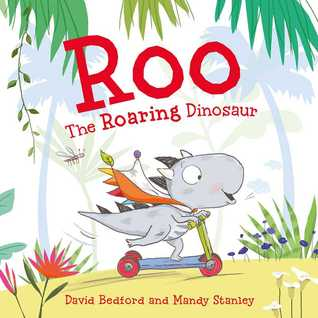 ROO THE ROARING DINOSAUR - Kool Skool The Bookstore