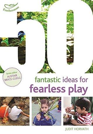 50 Fantastic Ideas for Fearless Play - Paperback - Kool Skool The Bookstore