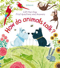 Usborne LiftThe Flap First Questions and Answers : How Do Animals Talk? - Kool Skool The Bookstore