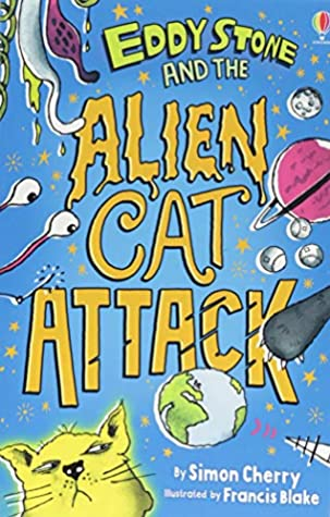 Eddy Stone #1 : EDDY STONE AND THE ALIEN CAT ATTACK - Kool Skool The Bookstore