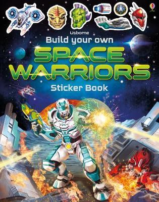 Build Your Own Space Warriors Sticker Book - Paperback