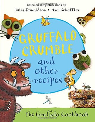 Gruffalo Crumble and Other Recipes - Hardback - Kool Skool The Bookstore