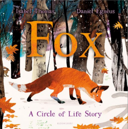 Fox: A Circle of Life Story - Hardback NOW IN STOCK....