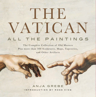 The Vatican: All the Paintings: The Complete Collection of Old Masters, Plus More than 300 Sculptures, Maps, Tapestries, and other Artifacts - Hardback - Kool Skool The Bookstore