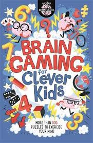 Brain Gaming for Clever Kids - Kool Skool The Bookstore