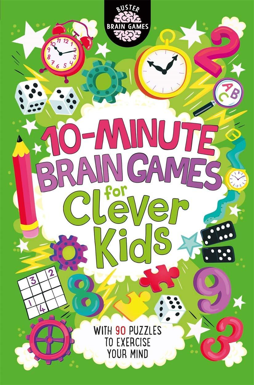 10-Minute Brain Games for Clever Kids (Ages 8+) - Kool Skool The Bookstore