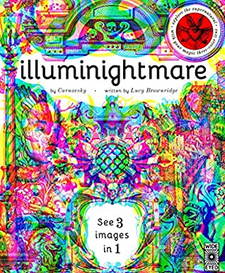 Illuminightmare: Explore the Supernatural with Your Magic Three-Colour Lens (See 3 images in 1) - Hardback - Kool Skool The Bookstore