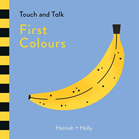 Hannah + Holly Touch and Talk: First Colours  - Board Book - Kool Skool The Bookstore