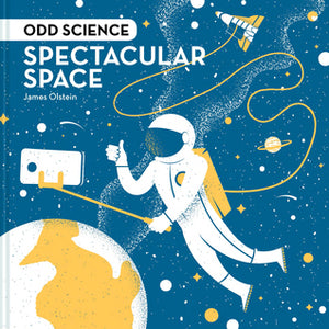 ODD SCIENCE : SPECTACULAR SPACE - Kool Skool The Bookstore