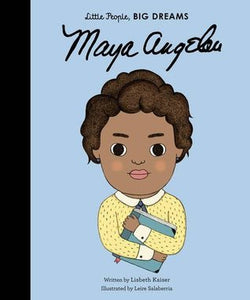 Little People Big Dreams : Maya Angelou - Hardback - Kool Skool The Bookstore