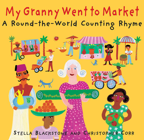 My Granny Went to Market: A Round-The-World Counting Rhyme - Paperback - Kool Skool The Bookstore