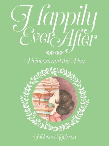 Happily Ever After: the Princess and the Pea - Paperback