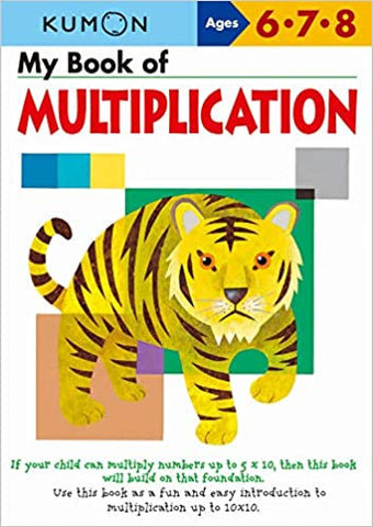 Kumon Workbooks : My Book of Multiplication ( Ages 6.7.8 ) - Paperback