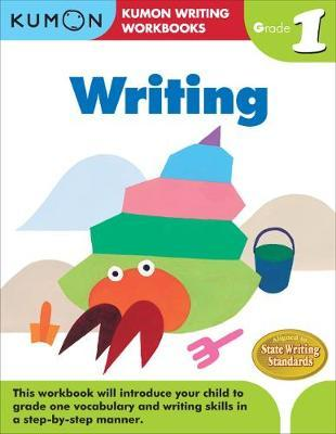 Kumon Workbooks : Grade 1 Writing - Paperback