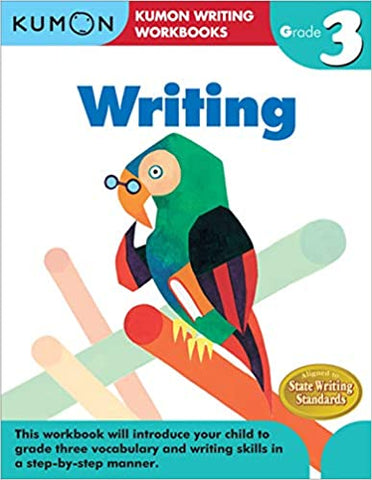 Kumon Workbooks : Grade 3 Writing - Paperback