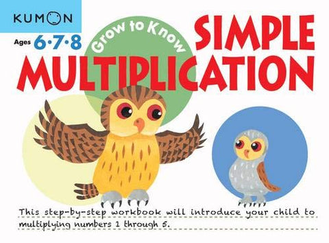Grow to Know: Simple Multiplication - Paperback