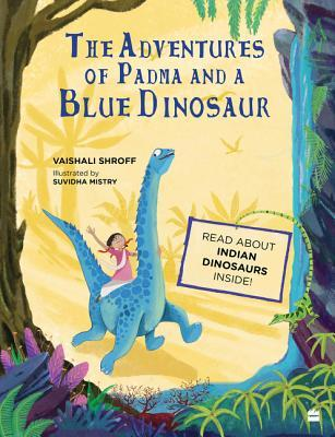 The Adventures of Padma and a Blue Dinosaur - Kool Skool The Bookstore