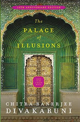 The Palace of Illusions: 10th Anniversary Edition - Paperback