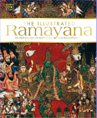 The Illustrated Ramayana - The timeless epic of duty, love, and redemption - Hardback
