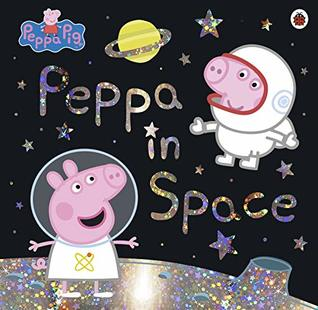 Peppa Pig : Peppa in Space - Kool Skool The Bookstore