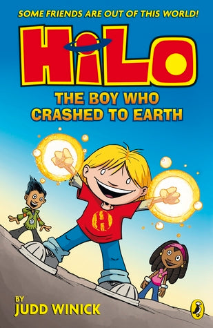 Hilo 1 : The Boy Who Crashed To Earth - Kool Skool The Bookstore