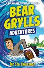 A Bear Grylls Adventure 4: The Sea Challenge - Kool Skool The Bookstore