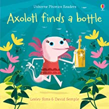Usborne Phonics Readers: Axolotl Finds a Bottle - Kool Skool The Bookstore