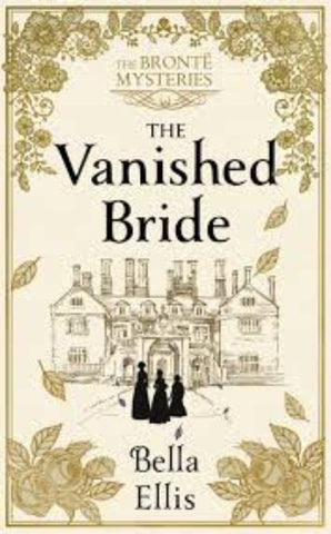 The Vanished Bride : The Bronte Mysteries - Paperback - Kool Skool The Bookstore