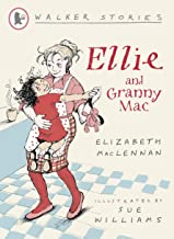 Walker Stories : Ellie and Granny Mac - Kool Skool The Bookstore