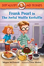 Judy Moody and Friends #4 : Frank Pearl in The Awful Waffle Kerfuffle - Kool Skool The Bookstore