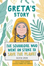 Greta's Story : The Schoolgirl Who Went On Strike To Save The Planet - Kool Skool The Bookstore