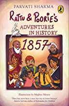 Rattu and Poorie's Adventures in History : 1857 - Kool Skool The Bookstore