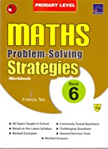 SAP Maths Problem Solving Strategies Workbook Primary Level 6 - Kool Skool The Bookstore