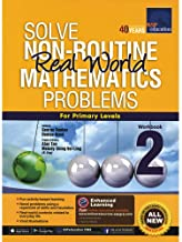 SAP Solve Non Routine Real World Mathematics Problems Primary 2 - Kool Skool The Bookstore