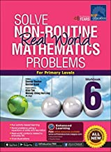 SAP Solve Non Routine Real World Mathematics Problems Primary Level 6 - Paperback - Kool Skool The Bookstore