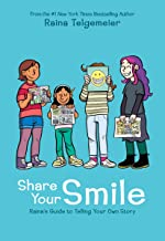 Share Your Smile: Raina's Guide to Telling Your Own Story - Kool Skool The Bookstore