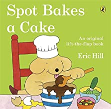 Spot Bakes a Cake - Kool Skool The Bookstore