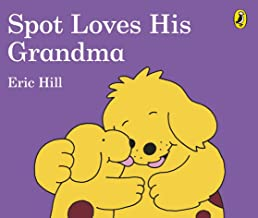 Spot Loves His Grandma - Kool Skool The Bookstore