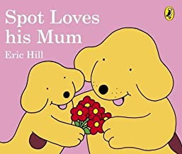 Spot Loves His Mum - Kool Skool The Bookstore