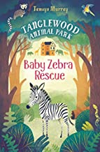 TangleWood Animal Park #1 : Baby Zebra Resue - Kool Skool The Bookstore