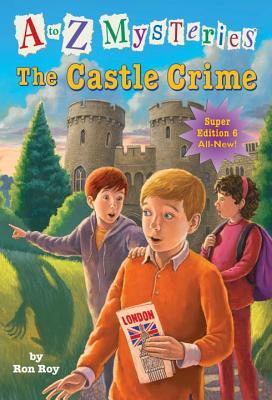 A TO Z MYSTERIES SUPER EDITION 6: The Castle Crime - Kool Skool The Bookstore