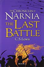 The Chronicles Of Narnia : The Last Battle - Kool Skool The Bookstore