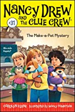 Nancy Drew And The Clue Crew #31 : The Make-A-Pet Mystery - Kool Skool The Bookstore